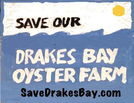 Save Our Drakes Bay Oyster Farm Poster